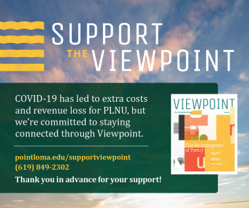Support the PLNU Viewpoint by clicking this link to give.